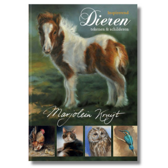Book on animal painting by Marjolein Kruijt 'Inspirerend dieren tekenen en schilderen'